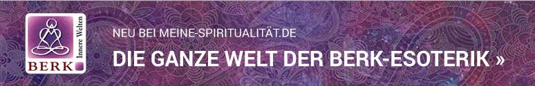 Die Ganze Welt der Berk-Esoterik bei Meine-Spiritualität.de