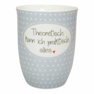 Meine-Spiritualitaet.de – Mea Living – Geschenke – Tasse von Mea Living – tolle Geschenkidee – Tasse mit Henkel – Geschenk für Jedermann -Theoretisch kann ich praktisch alles – besondere Geschenke – Lustige Sprüche – BEC-087